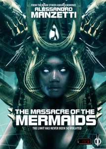 Presentazione ebook: The massacre of the Mermaids di Alessandro Manzetti
