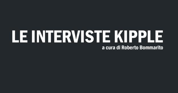 interviste kipple